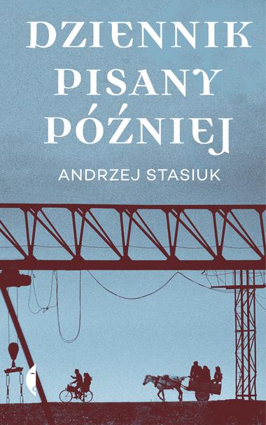 Dziennik pisany później - Wydawnictwo Czarne