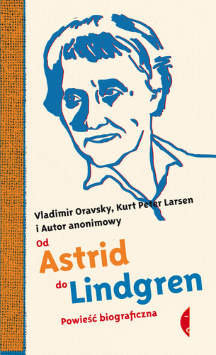 Od Astrid do Lindgren