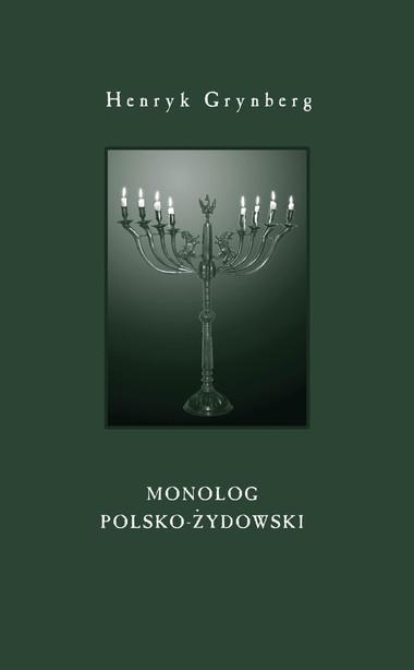 Monolog Polsko żydowski Wydawnictwo Czarne